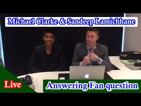 Michael Clarke & Sandeep Lamichhane Live Answering Fan questions | Live on Facebook