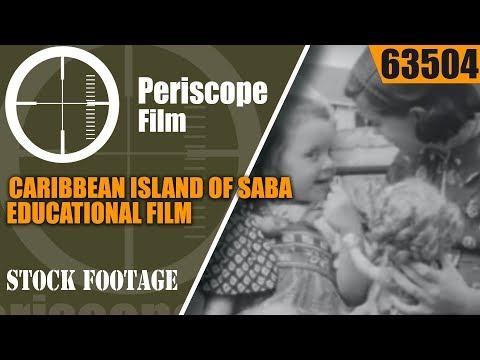 CARIBBEAN ISLAND OF SABA  1947 EDUCATIONAL FILM   DUTCH COLONIAL LIFE  63504