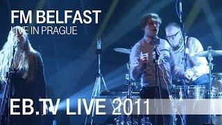 FM BELFAST live in Prague (2011)