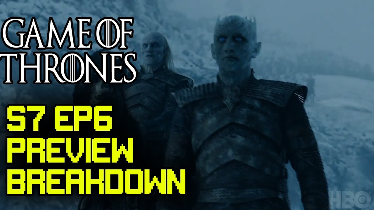 GAME OF THRONES Season 7 Episode 6 TRAILER Death is the