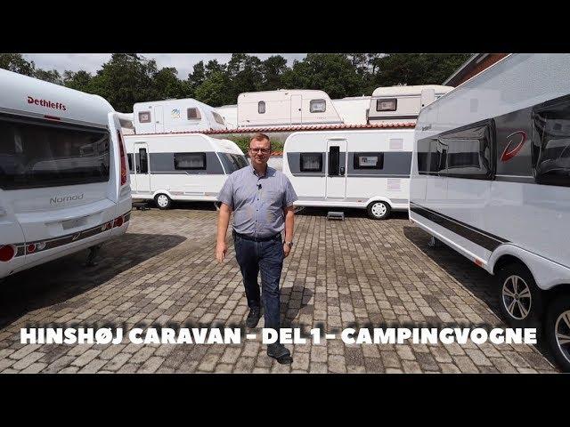 Hinshøj Caravan - Del 1 - Campingvogne