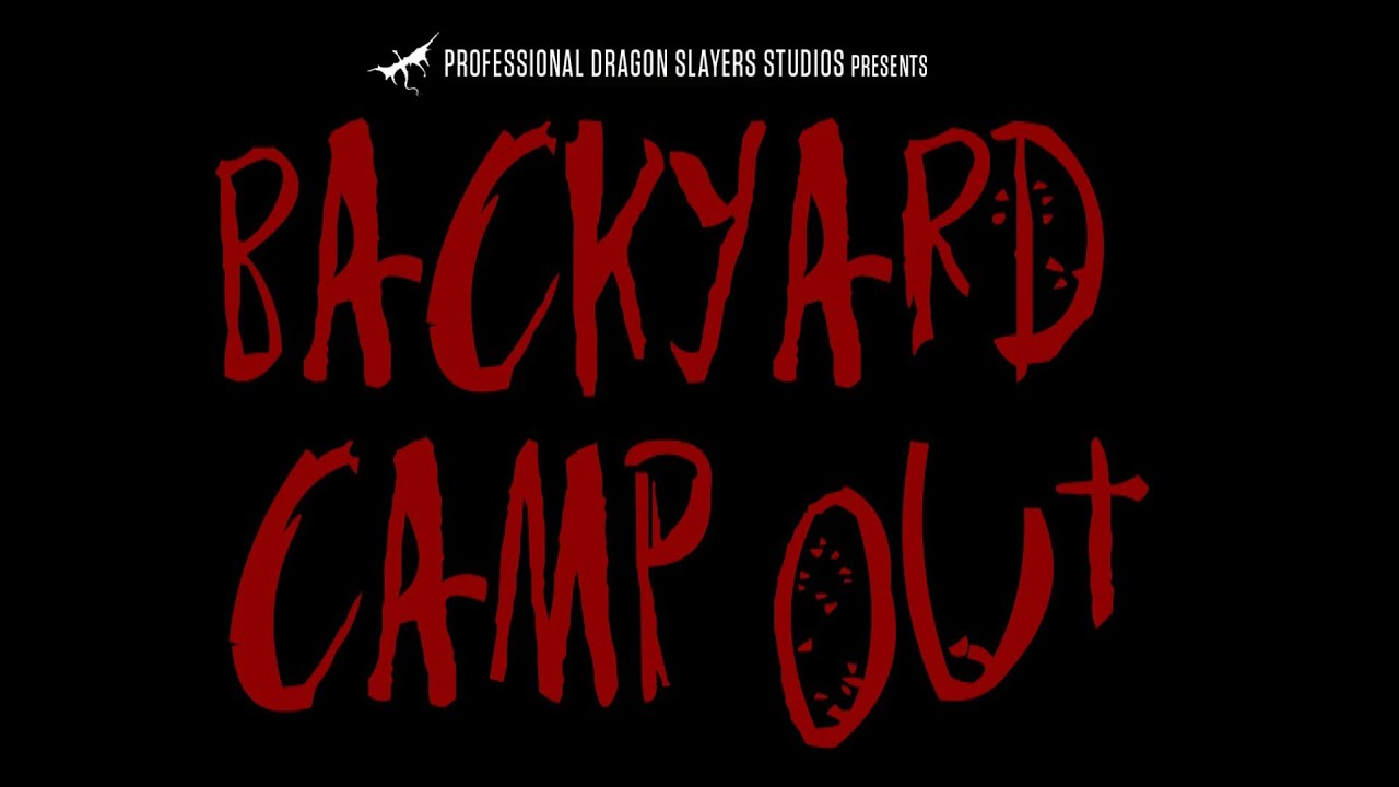 backyard camp out 2014 official movie trailer youtube