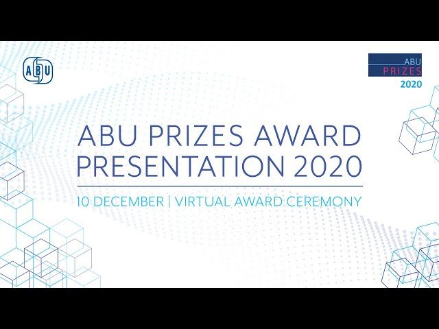 ABU PRIZES AWARD PRESENTATION 2020
