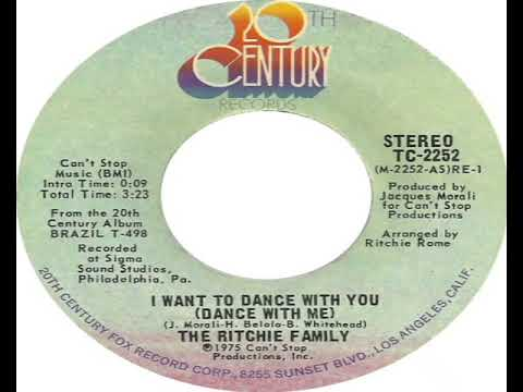 Ritchie Family I Want To Dance With You Dance With Me 1975