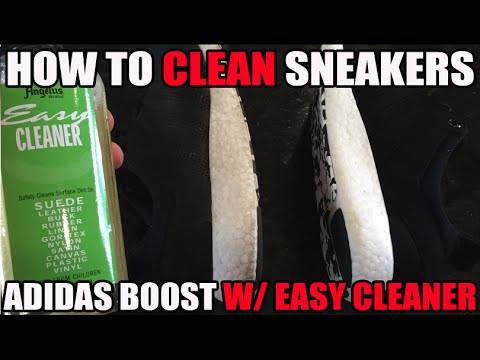 How To Clean Sneakers Tutorial! (Adidas Boost w/ Easy Cleaner Review)