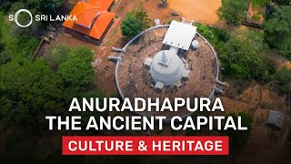 Anuradhapura - The First Capital City of Sri Lanka | So Sri Lanka