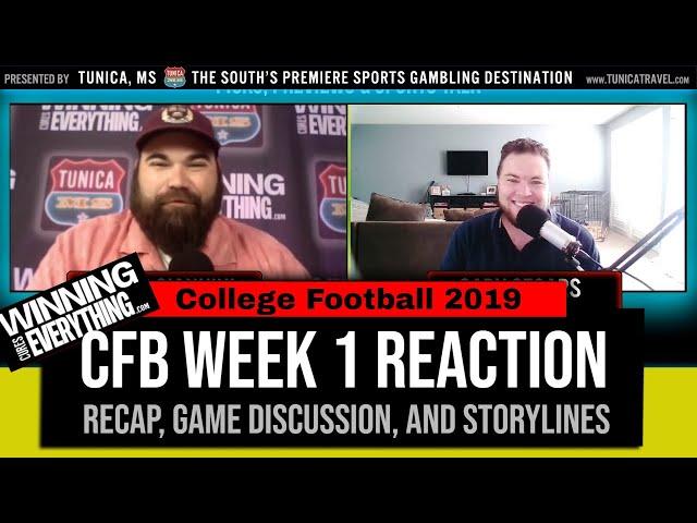 WCE: College Football Week 1 Reaction & Recap