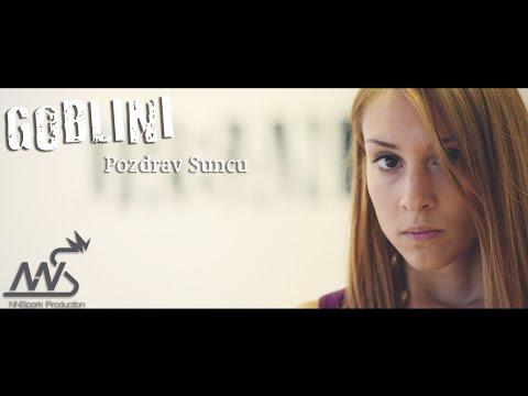 Goblini - Pozdrav Suncu [OFFICIAL VIDEO 2015]