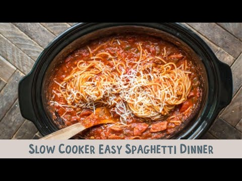 Slow Cooker Easy Spaghetti Dinner
