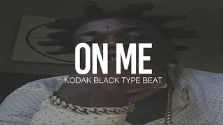 "(FREE) 2019 Kodak Black Type Beat "" On Me "" (Prod By TnTXD x Yung Tago x Sephgotwaves)"