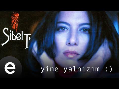 Sibel Tüzün - Yine Yalnızım - Official Audio