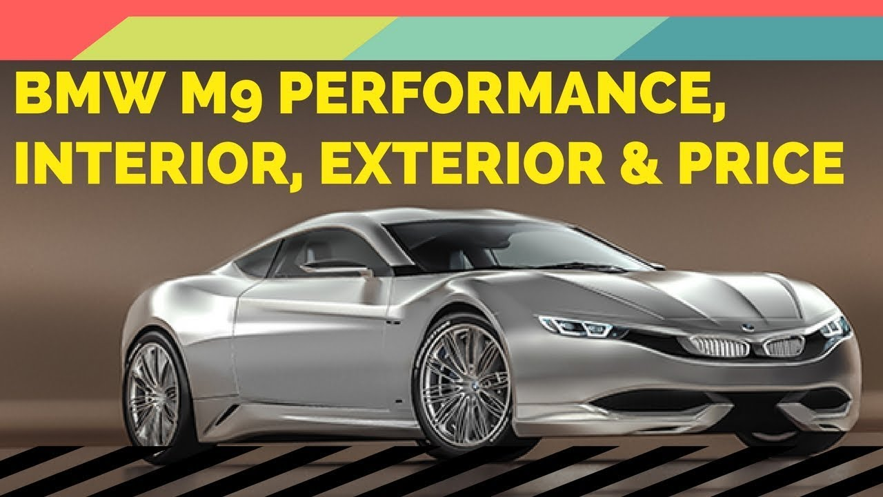 BMW M9 Performance Interior Exterior And Price