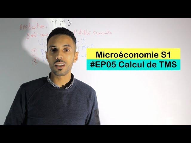Microéconomie #EP05 exercice sur le calcul de TMS
