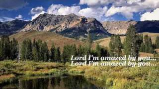 Phillips Craig & Dean - Amazed (Worship with Lyrics)
