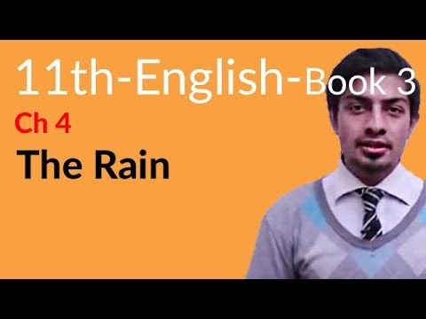 11th Class English Book 3, Chapter 1 The Rain - first year English book 1