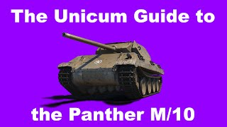 The Unicum Guide to the Panther/M10