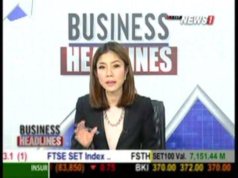 Business Headlines ช่วงที่2 ภาวะการลงทุนตลาดหุ้นไทย