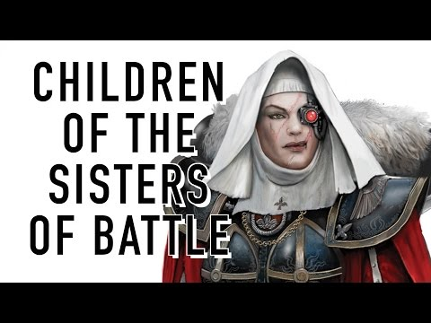 Can Sisters of Battle have Children in Warhammer 40K