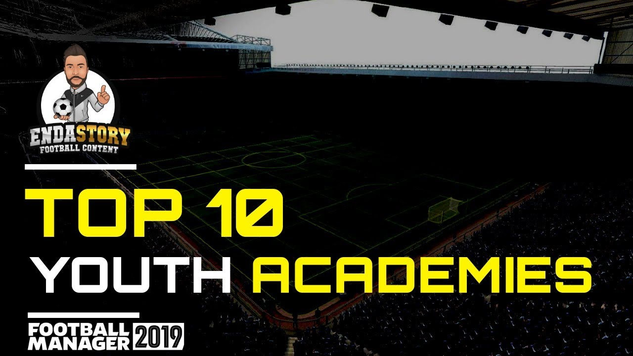 The Best FM19 Youth Academies for Regens | Football Manager 2019