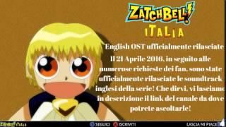 Zatch Bell! English OST ufficialmente rilasciate [LINK] 2016