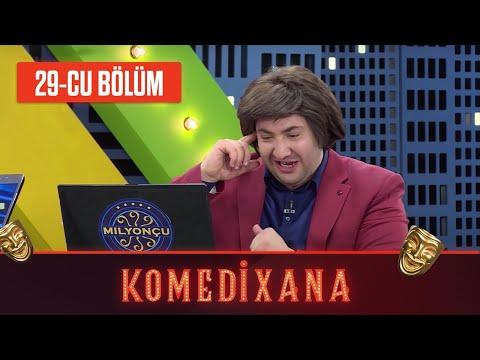 Comedyxana 29-cu Bölüm 02.05.2020
