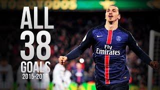 Zlatan Ibrahimovic - All 38 Goals 2015/2016 HD