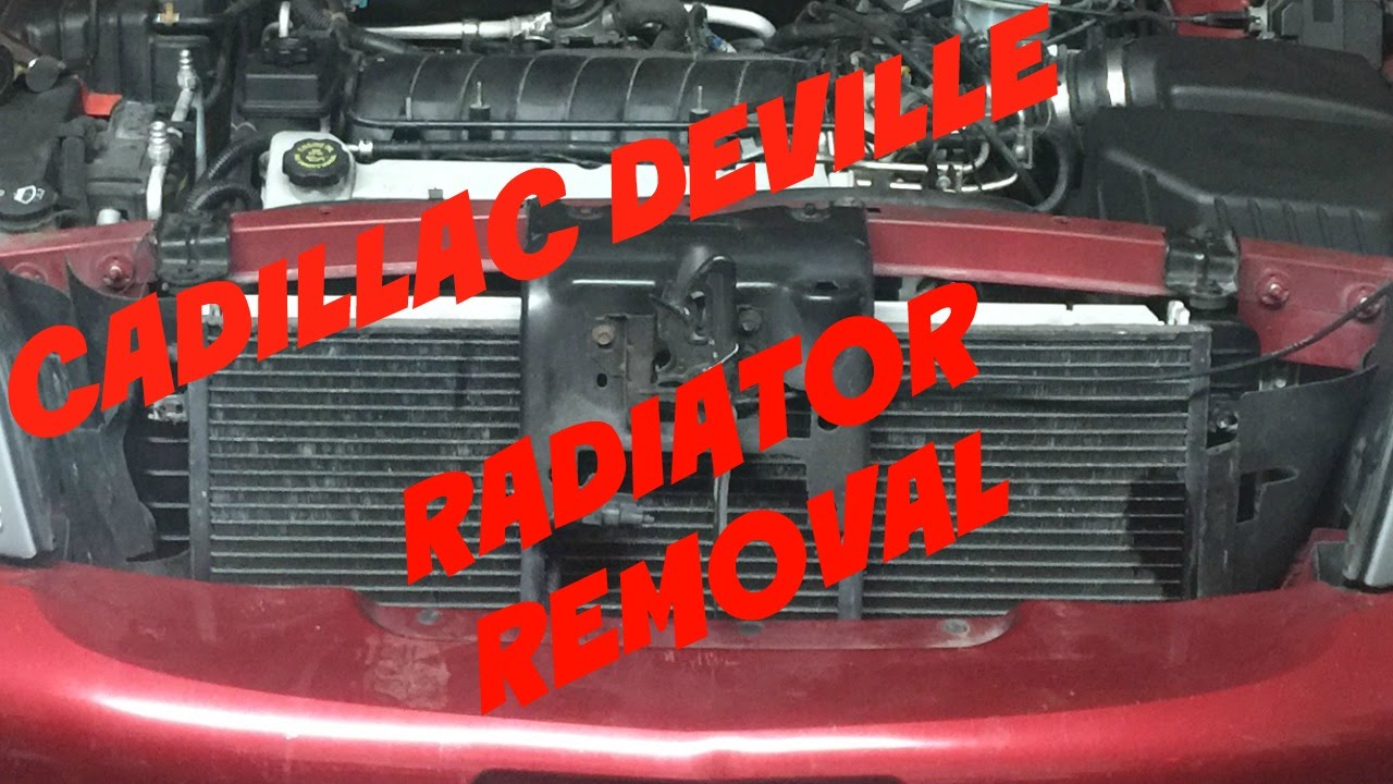 small resolution of radiator replacement cadillac deville 4 6l v8 install remove replace youtube