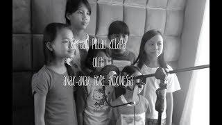 Rayuan Pulau Kelapa - oleh anak-anak HORE Indonesia