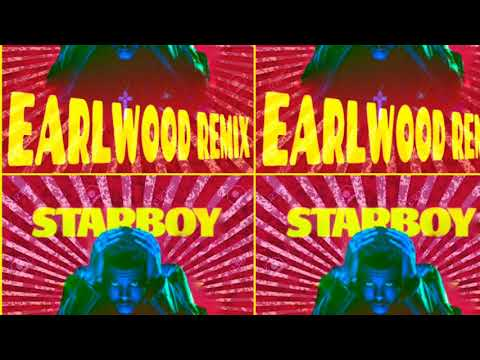 The Weekend - Starboy (Earlwood Remix)