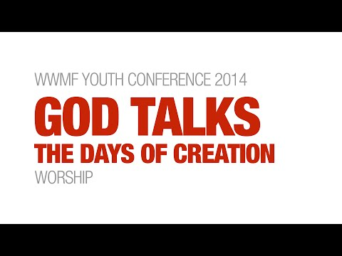 WWMF Youth Conference: Worship from Night 1