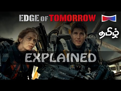 Edge Of Tomorrow Movie Explained | Tamil | OverWatchED