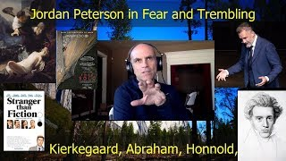 Jordan Peterson and Kierkegaard's Fear and Trembling. Free Solo