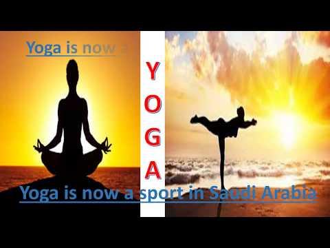 """""Yoga"""" is now a sport in """"Saudi Arabia """""