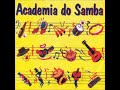 Gambar cover Academia do Samba Volume 2 - Samba e Pagodes anos 90
