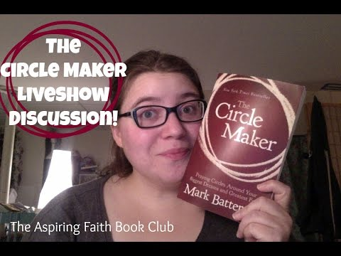 The Circle Maker Discussion | Aspiring Faith Book Club Live