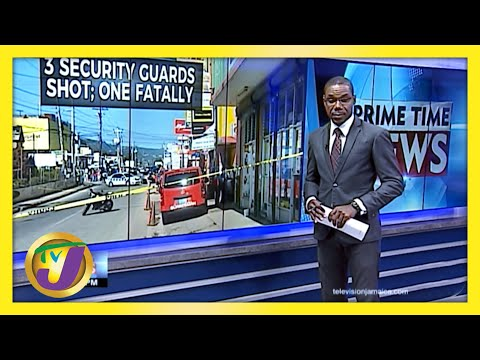 3 Security Guards Shot, 1 Fatally in Santa Cruz, Jamaica | TVJ News