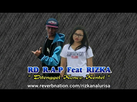 Download RD R.A.P – Di Tenggel Konco Kentel (ft Rizka Nalurisa) Mp3 (4.5 MB)