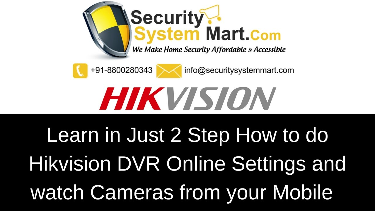 How to do Hikvision DVR Online and see Cameras from Mobile Phones by  www securitysystemmart com