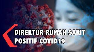 Direktur RS di Gianyar Bali Positif Covid-19