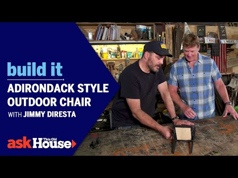 Adirondack Style Outdoor Chair With Jimmy Diresta Build It