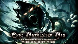Epic Metalstep Mix