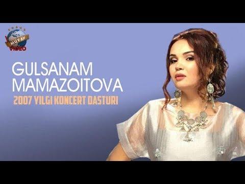 Gulsanam Mamazoitova - 2007 yil konsert dasturi