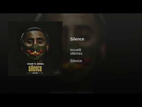 """Silence """"Leovelli ft Stitches""""Official Song"""""""