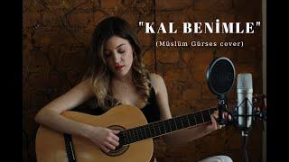 Aylin Yeliz - Kal Benimle (Müslüm Gürses - cover)