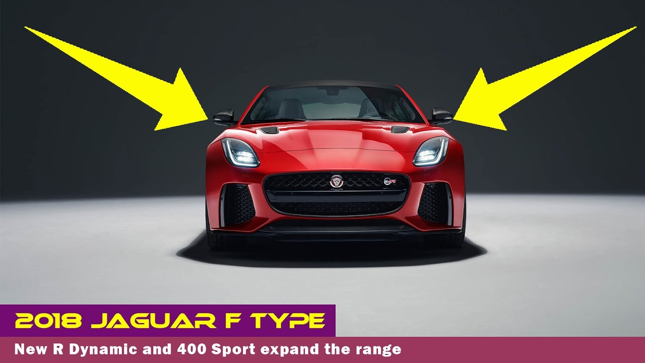 2018 jaguar f type coupe. Interesting Coupe HOT NEWS 2018 Jaguar F Type  New R Dynamic And 400 Sport Expand The Range And Jaguar F Coupe