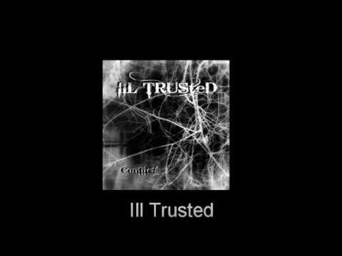 Ill Trusted - Conflict (DEMO) (2013)