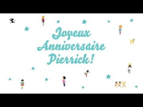 ♫ Joyeux Anniversaire Pierrick! ♫