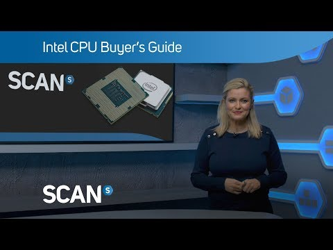 Intel CPU Buyer's Guide Updated April 2018 - Which CPU Is Right For You?