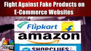 Fight Against Fake Products on E-Commerce Websites like Flipkart, Amazon, Snapdeal, etc.