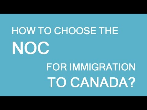 Choosing The Right NOC For Immigration To Canada